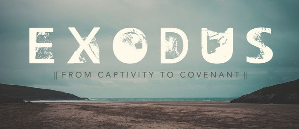From Captivity to Covenant